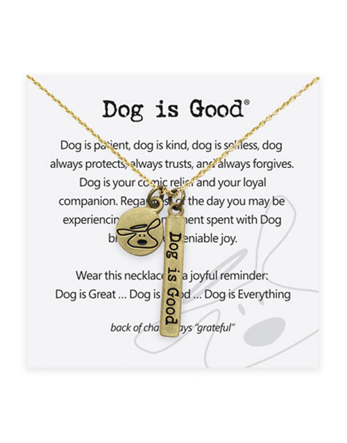 """Dog is Good """"Signature"""" Necklace Jewelry"""
