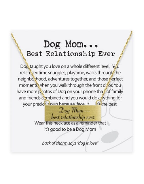 """Dog is Good """"Dog Mom… Best Relationship Ever"""" Necklace Jewelry"""
